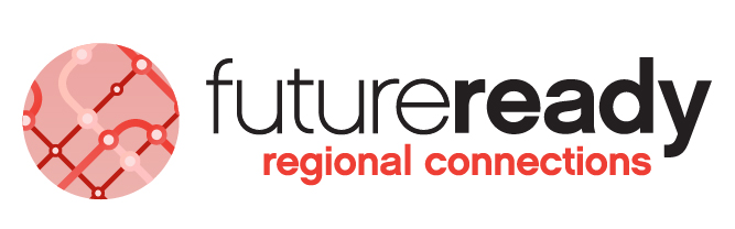 Future Ready - Regional Connections