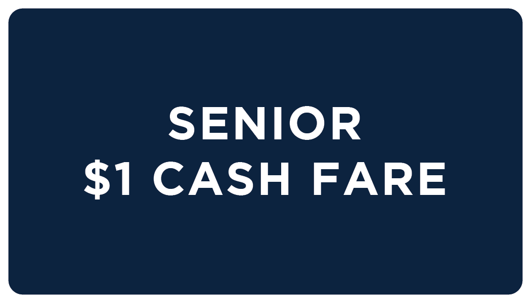 Senior 1$ Cash Fare